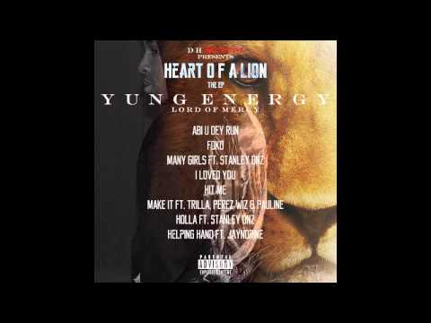 Yung Energy - Heart of A Lion - EP *FULL TRACKLIST*