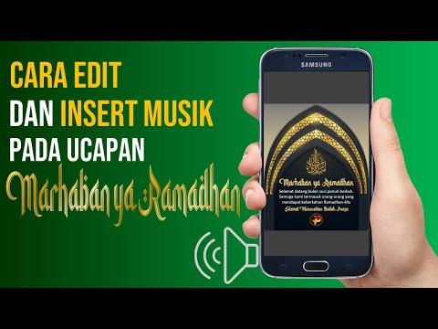 Cara Edit dan Insert Musik pada Ucapan Marhaban Ya Ramadhan