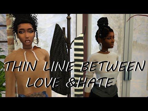 SIMS 4 SERIES   SEASON 1- EP. 1     A THIN LINE BETWEEN LOVE & HATE   CHOICES   