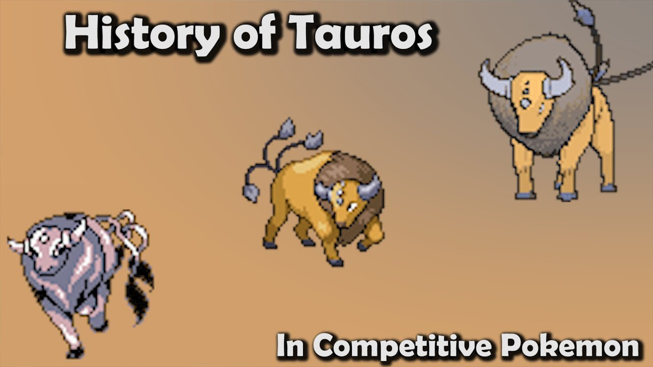 how good was tauros actually history of tauros in competitive