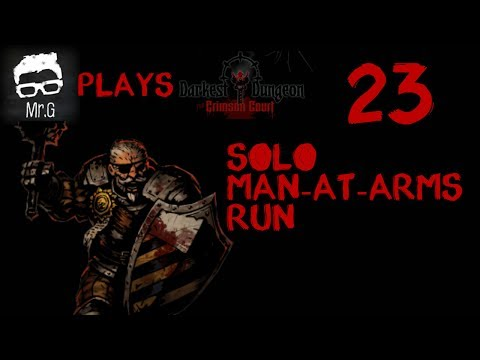 Darkest Dungeon The Crimson Court DLC  Solo MAA Run #23