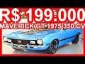 PASTORE R$ 199.000 Ford Maverick GT 302 V8 1975 MT4 RWD 5.0 350 cv #Maverick