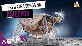 Izraelska prywatna sonda wyląduje na Księżycu - AstroSzort