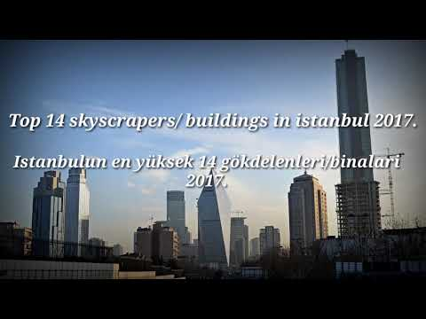 (2017)Istanbul tallest top 14 skyscrapers/buildings - Istanbulun en yüksek 14 gökdelenleri/binalari.