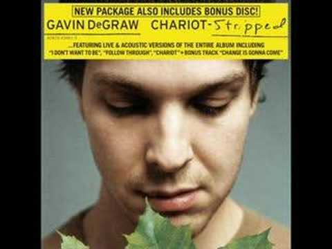 Gavin DeGraw-Chariot[*](stripped)