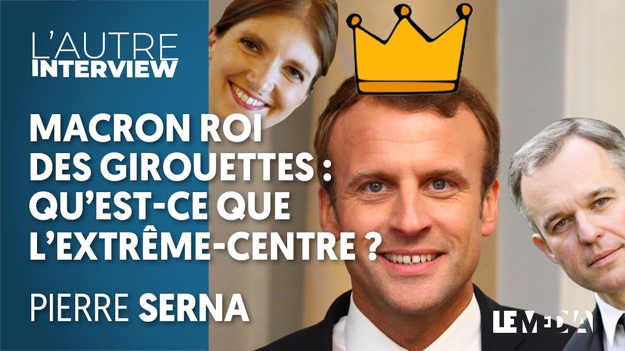 Download MACRON ROI DES GIROUETTES : QU'EST-CE QUE L'EXTRÊME-CENTRE ?   PIERRE SERNA, JULIEN THÉRY