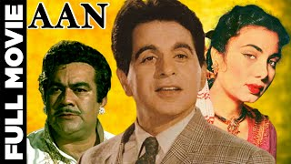 Aan 1952│Hindi Full Movie │Dilip Kumar | Nimmi | Premnath | Hindi Classic Movies