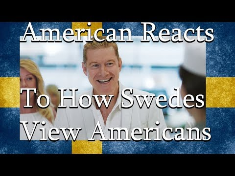 American Reacts to How Swedes View Americans