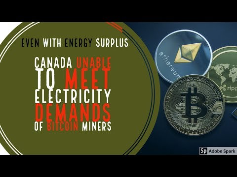 Even With Energy Surplus, Canada Unable to Meet Electricity Demands of Bitcoin Miners