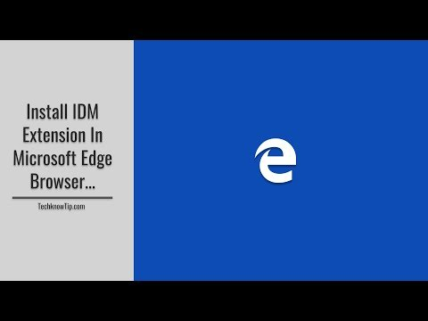 How to Install IDM extension in Microsoft Edge Browser