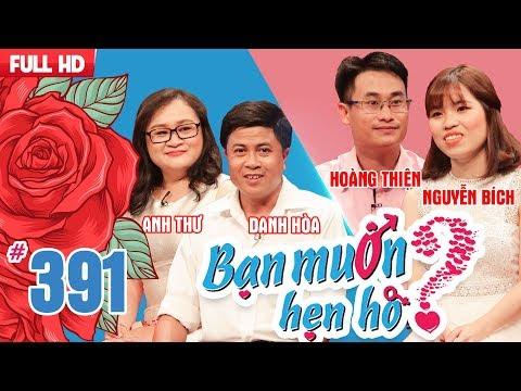 WANNA DATE| EP 391 UNCUT| Danh Hoa - Anh Thu| Hoang Thien - Nguyen Bich| 100618 💖