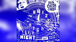 Play All Night (feat. Mattie Safer)