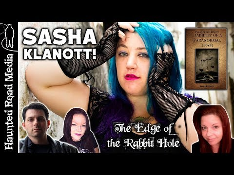 Paranormal Liability And Legal Problems With Psychic, Author, Paranormal Investigator Sasha Klanott