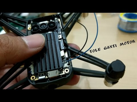 DJI Tello Motor Replacement/Change part 2 (si Tole Ganti Motor)