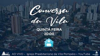 Conversa da Vila - Igreja e Política