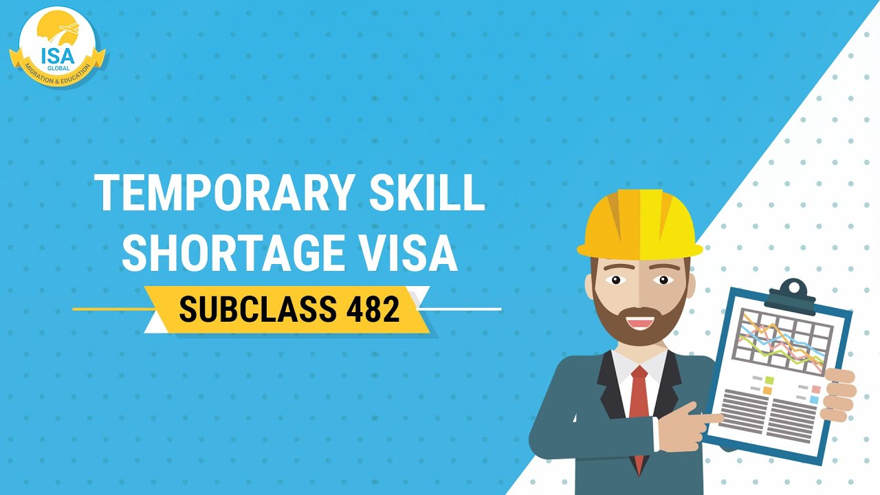 Temporary Skill Shortage Visa Subclass 482 | Apply For TSS