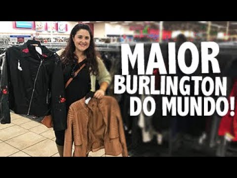 A MELHOR BURLINGTON do MUNDO