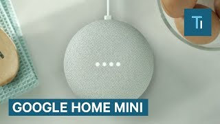 This is the Google​ Home Mini — Google