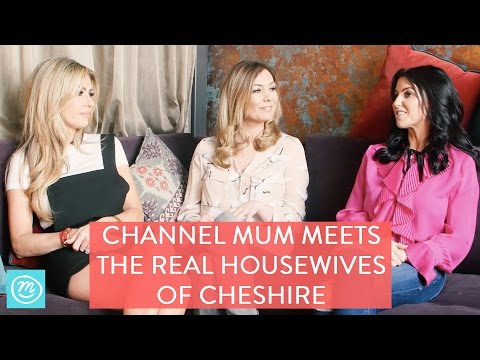 Channel Mum Meets The Real Housewives Of Cheshire