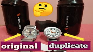 Fastrack watch - original or duplicate how?? | difference between original & duplicate fastrack watc