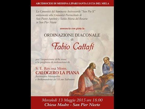 ORDINAZIONE DIACONALE di Fabio Cattafi | diretta streaming |