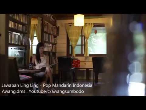 Jawaban Ling Ling - Pop Mandarin Indonesia (HQ Audio),