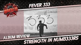 Fever 333 – Strength In Numb333rs | Album Review | Rocked