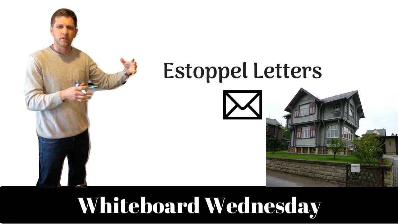 Estoppel Letters | Whiteboard Wednesday