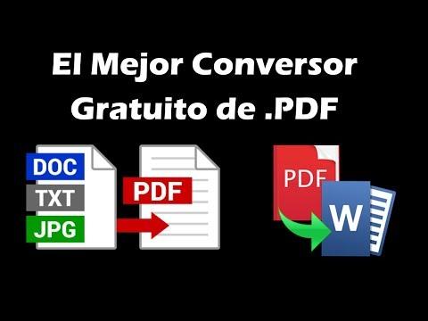 El Mejor Programa Gratis Para Convertir Archivos PDF