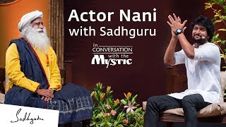 Actor Nani with Sadhguru In Conversation with the Mystic