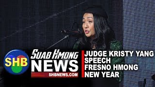 SUAB HMONG NEWS:  Judge Kristy Yang given a speech at 2018-19 Fresno Hmong New Year