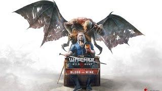 """Ведьмак 3: Кровь и вино #1 - """"Край чудес, клянусь цаплей"""""""