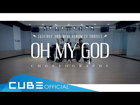 ()((G)I-DLE) - 'Oh my god' (Choreography Practice Video)