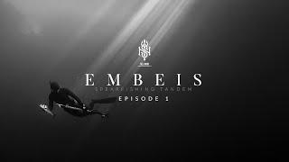 EMBEIS - ep1 - La chasse sous- marine est un art de vivre