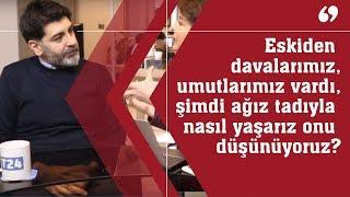 Şirin PAYZIN'LA: Türkiye'de ne oluyor? - Levent Gültekin