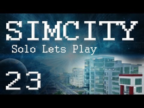 "SimCity 5 Solo Lets Play (PART 23) ""METEOR ATTACK! AGAIN!!!"""