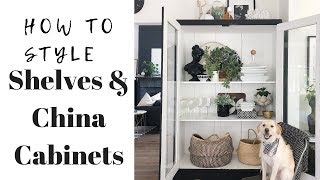 YOUR SHELVES &  CHINA CABINET : How to style Them!