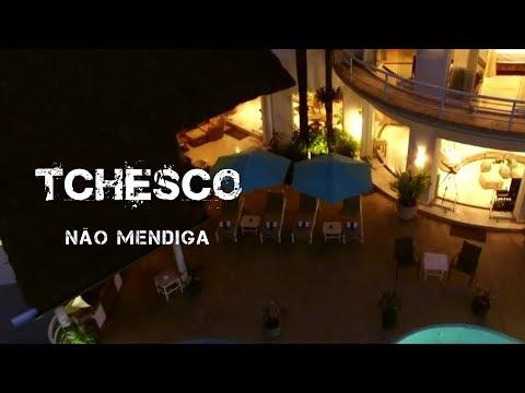 Tchesco - Não Mendiga | Official Video