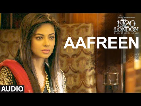 AAFREEN Full Song | 1920 LONDON | Sharman Joshi, Meera Chopra, Vishal Karwal | K. K. | T-Series