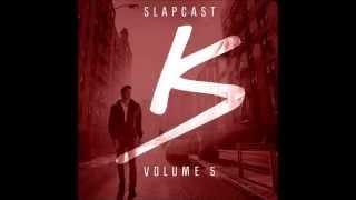 Kap Slap - Slapcast Vol. 5