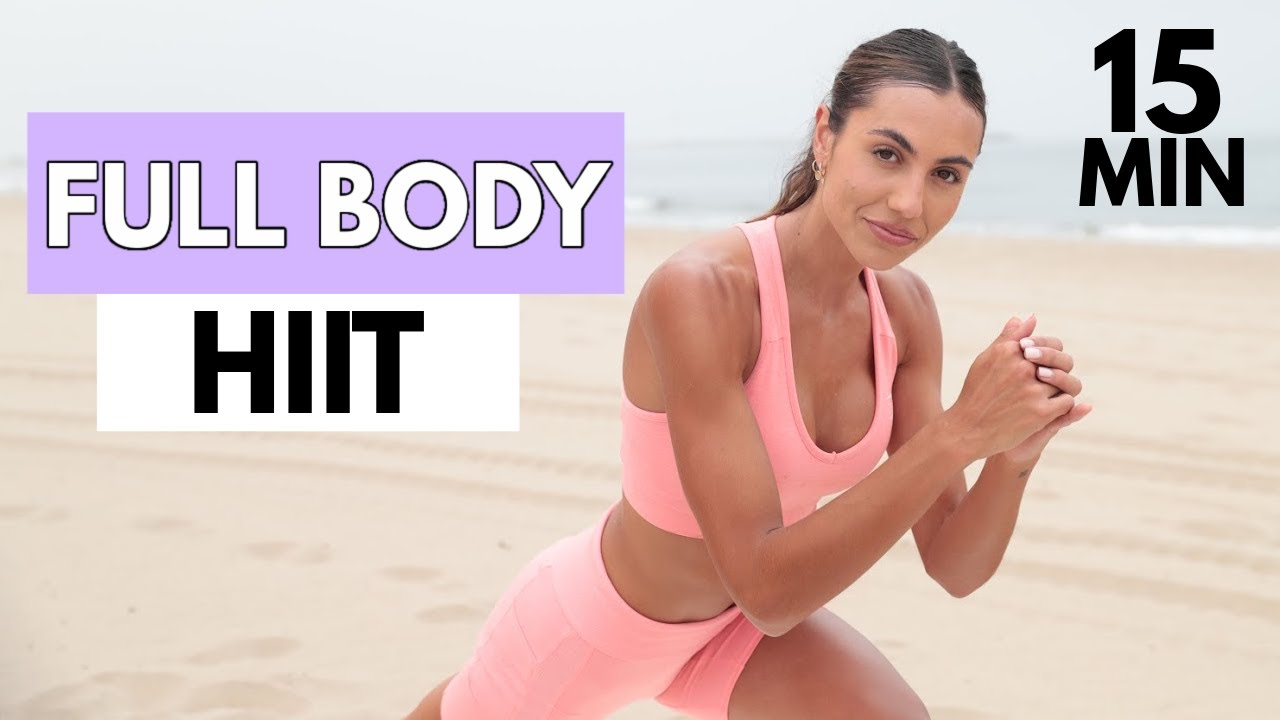 15 MIN Full Body HIIT Workout // No Equipment- Beach Bum // Sami Clarke