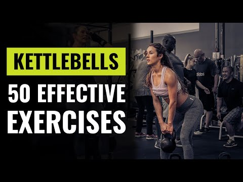 50 Of The Most Effective Kettlebell Exercises For Your At Home Workouts