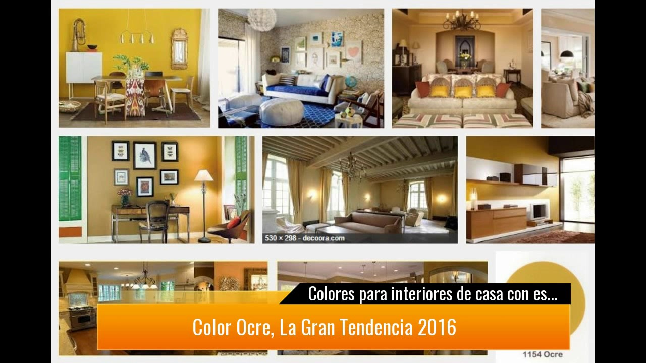 Colores para interiores de casa con estilo 2017 youtube - Colores de casas ...