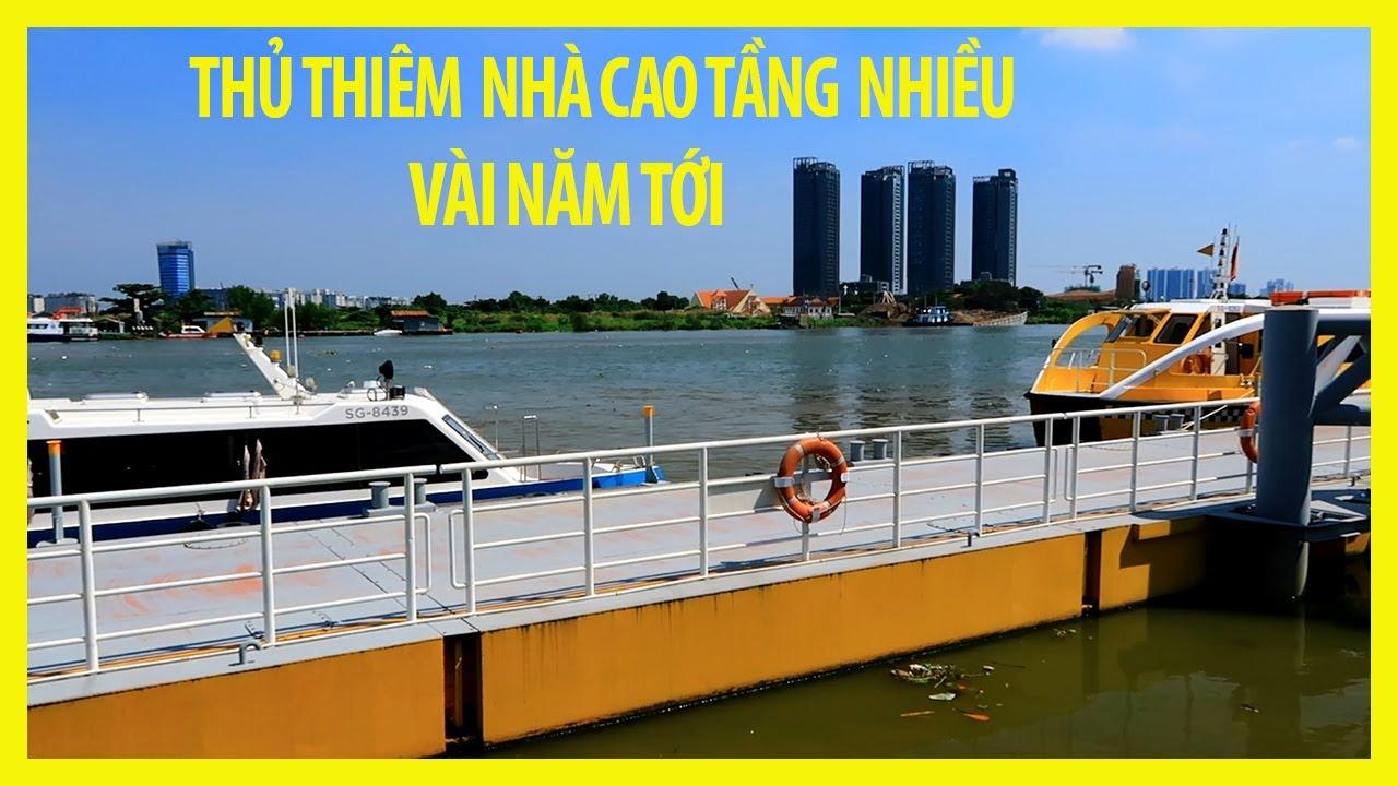 Việt Kiều Ngạc Nhiên Vì KHU THỦ THIÊM QUẬN 2 Thay Đổi Quá Nhanh Sẽ Mọc Nhiều NHÀ CAO TẦNG SẮP TỚI