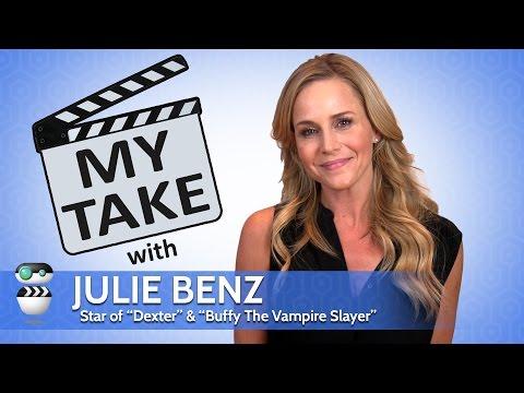 My Take  Julie Benz