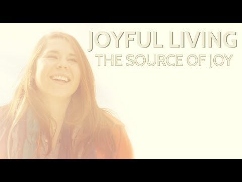 The Source of Joy (Second Service)