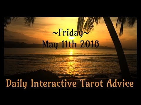 5/11/18 *All Signs* Daily Interactive Tarot