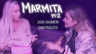 TROCA DE MARMITA COM GABRIELA PUGLIESI PARTE II
