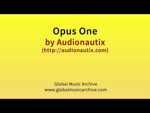 Opus one by Audionautix 1 HOUR