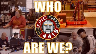 Who Are We? EPIC Robotz Introduction Video 2020